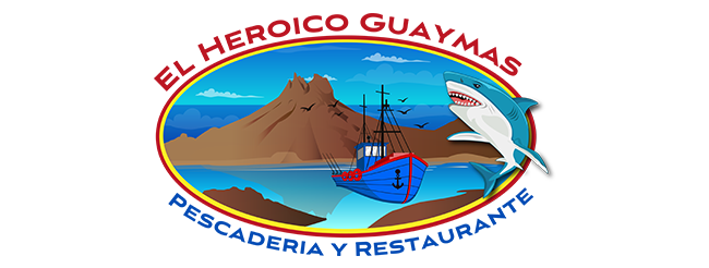 El Heroico Guaymas Restaurant and Fish Shop